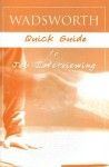 Wadsworth Quick Guide to Job Interviewing - Catherine Murphy, Wadsworth Thomson