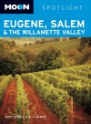 Eugene, Salem & the Willamette Valley (Moon Spotlight) - Judy Jewell, W.C. McRae