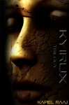 Kyirux Trilogy - Kapiel Raaj