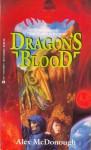Dragon's Blood - Alex McDonough, Janet Fox