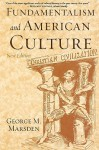 Fundamentalism and American Culture (New Edition) - George M. Marsden