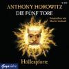 Die fünf Tore 04. Höllenpforte - Anthony Horowitz