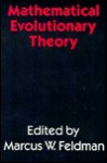 Mathematical Evolutionary Theory - Marcus W. Feldman