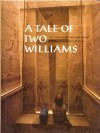A Tale of Two Williams - Diana Goldin, Inge Heckel, Carl Mydans