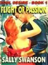 Flight of Passion [Soul Desire #1] - Sally Swanson