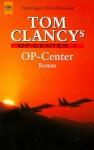 Tom Clancys Op- Center. - Tom Clancy, Steve Pieczenik