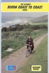 Ultimate Devon Coast To Coast Guide (Two Wheels) - Richard Peace
