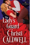 The Lady's Guard (Sinful Brides) - Christi Caldwell