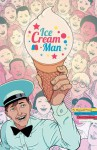 Ice Cream Man, Vol 1: Rainbow Sprinkles - W Maxwell Prince