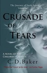 Crusade of Tears: A Novel of the Children's Crusade (The Journey of Souls Series Book 1) - C. D. Baker
