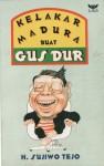 Kelakar Madura buat Gus Dur - Sujiwo Tejo