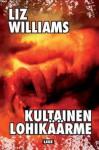 Kultainen lohikäärme - Liz Williams, Sirje Niitepold
