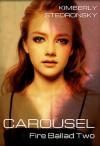Carousel - Kimberly Stedronsky