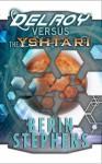 Delroy Versus the Yshtari - Berin L. Stephens
