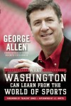 What Washington Can Learn From the World of Sports - George Allen
