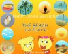 THE BEACH - LA PLAYA (HAPPY LANGUAGE KIDS - a bilingual book series for elementary school (English/ Spanish)) (Spanish Edition) - Suzy Liebermann