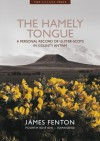 The Hamely Tongue: A personal record of Ulster-Scots in County Antrim - James Fenton