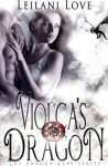 Violca's Dragon - Leilani Love