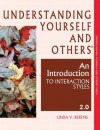 Understanding Yourself and Others: An Introduction to Interaction Styles 2.0 - Linda V. Berens