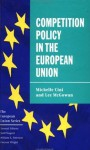 Competition Policy in the European Union - Michelle Cini