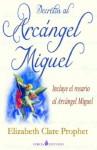Decretos al Arcangel Miguel - Elizabeth Clare Prophet