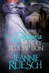 A Rogue's Deadly Redemption - Jeannie Ruesch