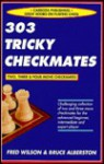 303 Tricky Checkmates - Fred Wilson, Bruce Alberston