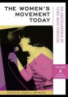 The Women's Movement Today: An Encyclopedia Of Third Wave Feminism - Leslie L. Heywood