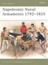 Napoleonic Naval Armaments 1792-1815 - Chris Henry