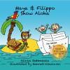 Maya & Filippo Show Aloha: Free Books for Kids Ages 4-8 - Alinka Rutkowska, Konrad Checinski