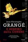 ll respiro della cenere - Jean-Christophe Grangé