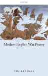Modern English War Poetry - Tim Kendall