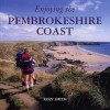 Enjoying The Pembrokeshire Coast National Park - Roly Smith