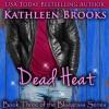 Dead Heat: Bluegrass, Book 3 - Kathleen Brooks, Eric G. Dove