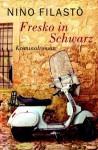 Fresko in Schwarz - Nino Filastò