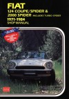 Fiat 124 Coupe / Spider & 2000 Spider: 1971-1984 Shop Manual - R.M. Clarke, Alan Ahlstrand