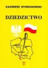 Dziedzictwo - Roman Dmowski