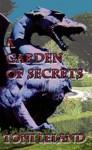 A Garden of Secrets - Toni Leland