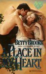 A Place In My Heart - Betty Brooks