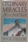 Ordinary Miracles: Life in a Small Church - Nick Taylor