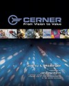 CERNER: From Vision to Value - Jeffrey L. Rodengen, Jill Gambill, Amy Blakely