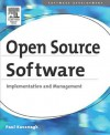 Open Source Software: Implementation and Management: Implementation and Management - Paul Kavanagh