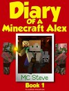 Minecraft: Diary of a Minecraft Alex Book 1: The Curse (An Unofficial Minecraft Diary Book) - MC Steve, MC Alex, Diary Wimpy Series, Wimpy Books, Noob Steve Paperback