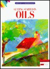 Getting Started in Oils - Brian Bagnall, Ursula Bagnall