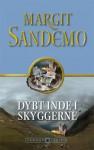 Dybt Inde I Skyggerne (Sandemoserien, #15) - Margit Sandemo