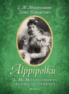 Alppipolku : L. M. Montgomeryn elämä ja teokset - L M Montgomery, Sisko Ylimartimo