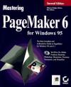 Mastering PageMaker 6 for Windows, with CD-ROM - Rebecca Bridges Altman, Rick Altman