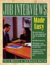 Job Interviews Made Easy - Jan Bailey Mattia