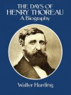 The Days of Henry Thoreau - Walter Harding