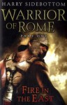 Fire in the East (Warrior of Rome 1) - Harry Sidebottom